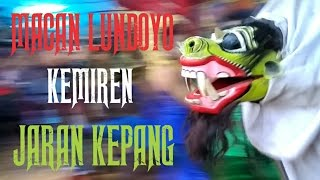 Download MACAN LUNDOYO - KEMIREN - JARAN KEPANG Video