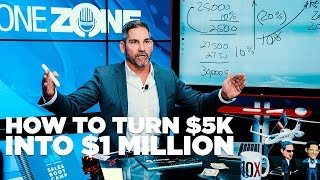 Download How to Turn $5K into $1 Million - Grant Cardone Video