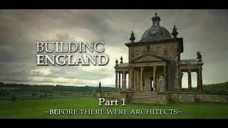 Download Building England Part 1 - Before There Were Architects Video