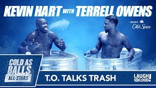 Download Cold As Balls All-Stars | Kevin & Terrell Owens Talk Trash & Touchdowns | Laugh Out Loud Network Video