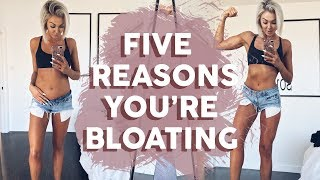 Download 5 Reasons You're Bloating Video