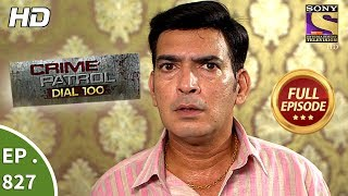 Download Crime Patrol Dial 100 - Ep 827 - Full Episode - 24th July, 2018 Video