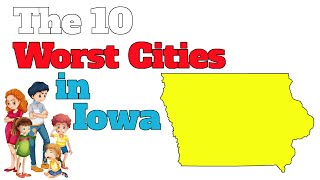 Download The 10 Worst Cities In Iowa Explained Video