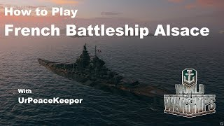 Download How To Play French Battleship Alsace In World Of Warships Video