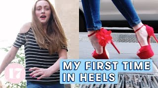 Download My First Time In Heels | Seventeen Firsts Video
