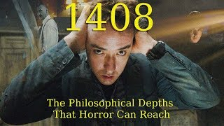 Download 1408: The Philosophical Depths That Horror Can Reach Video