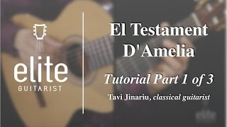 Download Learn to play El Testament D'Amelia - EliteGuitarist Classical Guitar Tutorial PART 1/4 Video