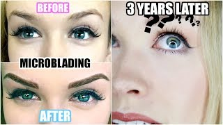 Download 3 YEARS AFTER MICROBLADING! | Was It Worth It? (Eyebrow Tattoo) Video