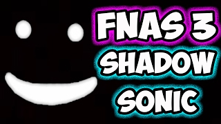 Download FNAS 3 CUSTOM NIGHT - SHADOW SONIC MODE - FIVE NIGHTS AT SONIC'S 3 Video