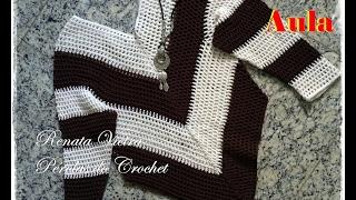 Download Blusa em Crochet - TAM ÚNICO - M - PARTE 1 Renata Vieira Video