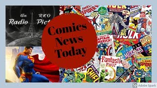 Download Comic's News Today: September 16th, 2019 Video