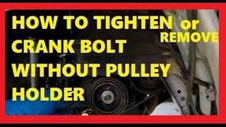 Download How To Tighten or Remove Crank Bolt without Pulley Holder- Jonny DIY Video