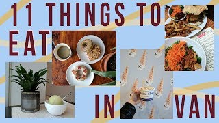 Download 11 THINGS TO EAT IN VANCOUVER Video