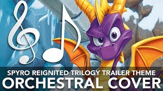 Download Spyro Reignited Trilogy Trailer Theme - Orchestral Cover (No SFX) Video