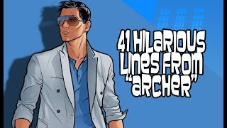 Download 41 Hilarious Lines From ″Archer″ Video