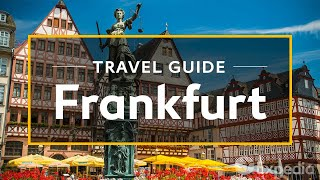 Download Frankfurt Vacation Travel Guide | Expedia (4K) Video