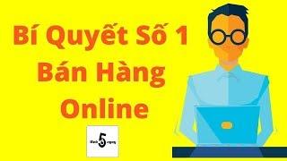 Download Bí Quyết Số 1 Trong Bán Hàng Online 🔥| Tư Vấn Kinh Doanh Online Miễn Phí #10 Video
