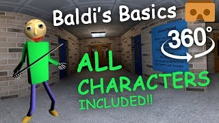 Download Baldi's Basics 360 VR Part #2: ALL CHARACTERS FULL EXPERIENCE Video