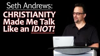 Download Seth Andrews: Christianity Made Me Talk Like an Idiot Video