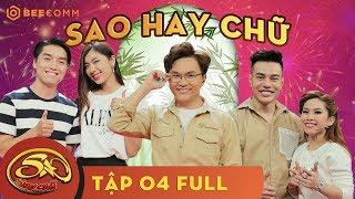 Download Sao Hay Chữ |Thánh Livestream Dương Lâm chơi thua phát cộc với Đồng Ánh Quỳnh,Ngọc Trai | Tập 4 Full Video