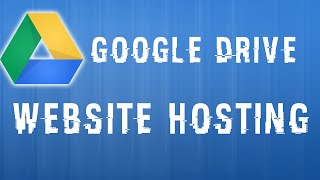 Download How to host a website with Google Drive Video