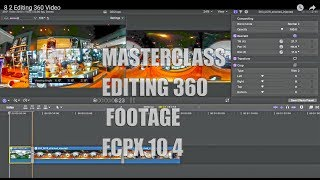 Download Editing 360 Video - Final Cut Pro X 10.4 Video