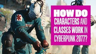 Download How do characters and classes work in Cyberpunk 2077? Video