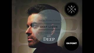 Download DEEP LISON - Vol. 01 I Tribute Series I George Michael House Mix Video
