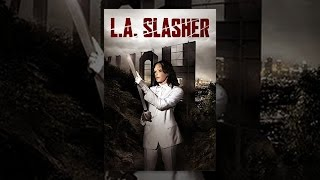 Download L.A. Slasher Video