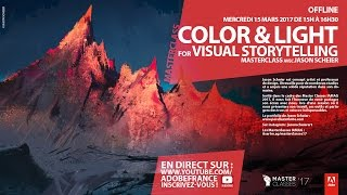 Download Master Class Jason Scheier : Color and Light for Visual Storytelling   Adobe France (in English) Video