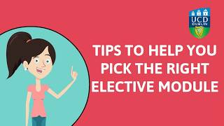 Download Tips on, and benefits of, taking Elective modules in UCD Video