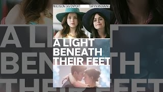 Download A Light Beneath Their Feet Video
