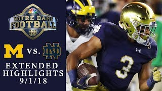 Download Michigan vs. Notre Dame EXTENDED HIGHLIGHTS 9/1/18 I NCAA Football | NBC Sports Video