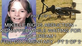 Download MIKELLE BIGGS ABDUCTION - KIDNAPPED WHILE WAITING FOR ICE-CREAM ! - FULL DOCUMENTARY - PT 3 OF 3 Video