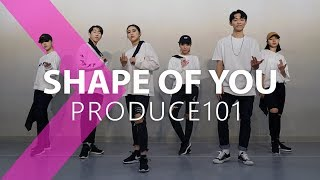 Download PRODUCE101(프로듀스101) - Shape Of You / DANCE COVER. Video