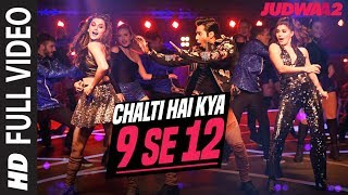 Download Chalti Hai Kya 9 Se 12 Full Song | Judwaa 2 | Varun | Jacqueline | Taapsee | David Dhawan |Anu Malik Video