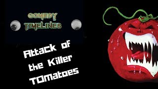 Download Comedy Timelines Episode 1 : Attack of the Killer Tomatoes Video