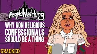 Download Why Non Religious Confessionals Should Be a Thing - People Watching Video