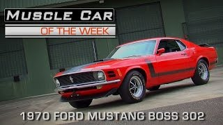 Download Muscle Car Of The Week Video Episode #151: 1970 Ford Mustang Boss 302 Video
