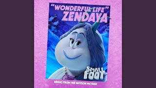 Download Wonderful Life (From Smallfoot: Original Motion Picture Soundtrack) Video