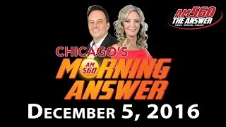 Download Chicago's Morning Answer - December 5, 2016 Video