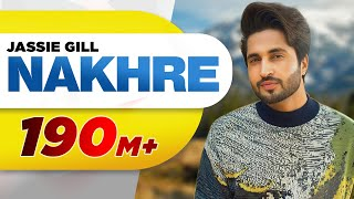 Download Nakhre (Full Song) | Jassi Gill | Latest Punjabi Song 2017 | Speed Records Video