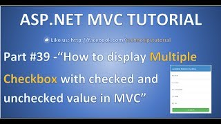 Download Part 39 - How to display Multiple checkbox with checked or unchecked value in ASP MVC Video