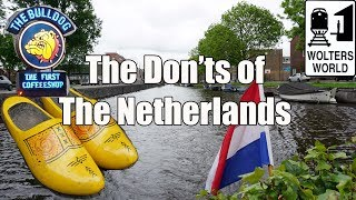 Download Visit The Netherlands - The Don'ts of The Netherlands Video