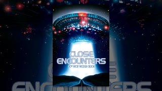 Download Close Encounters Of The Third Kind Video