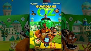 Download Guardians of Oz Video