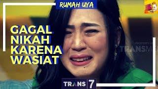 Download [FULL] Putus Tunangan, Ditolak Selingkuhan | RUMAH UYA (25/10/18) Video