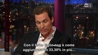 Download Matthew McConaughey @ David Letterman Show 22/04/13 SUB ITA Video