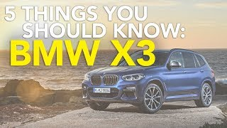 Download 5 Things You Should Know Before Buying a 2018 BWW X3 or BMW X3 M40i Video