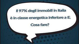 Download #IlPOLIMIrisponde - Il 97% degli immobili in Italia è in classe energetica inferiore a E. Cosa fare? Video